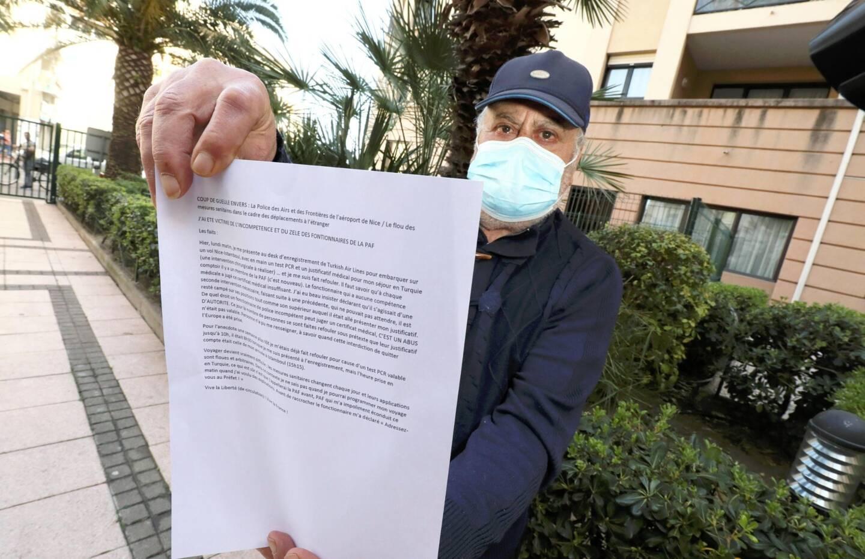 Cet ancien dentiste cannois devait aller se faire opérer en Turquie (attestation à l'appui). Il s'est fait refouler à l'aéroport par la police aux frontières.
