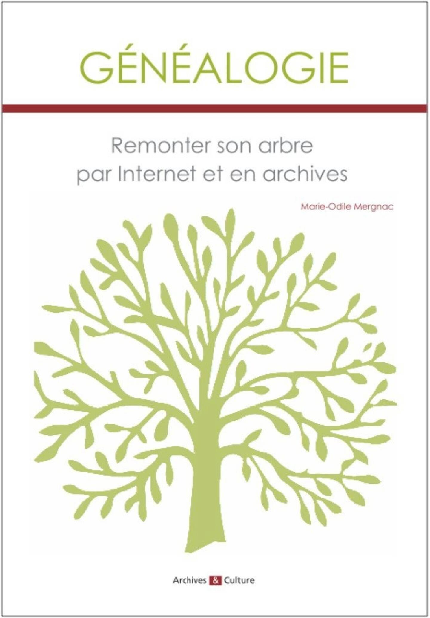 Généalogie. Marie-Odile Mergnac. Editions Archives & Culture. 416 pages.29 euros.