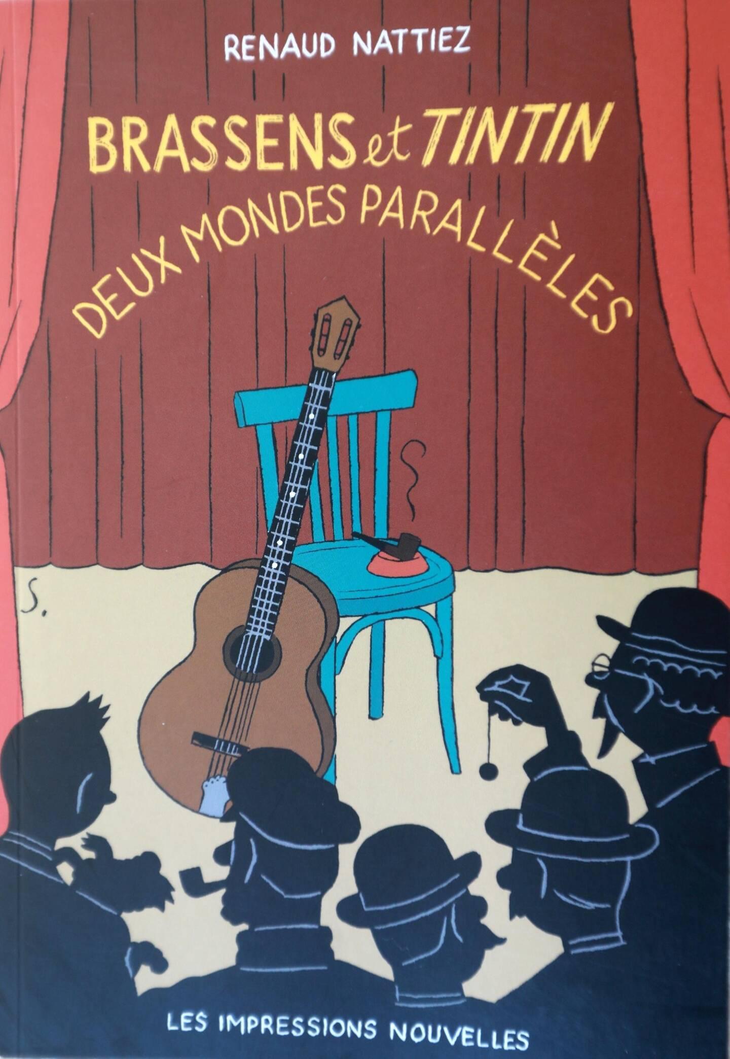 """L'auteur avait publié l'an dernier """"Brassens et Tintin, deux mondes parallèles""""."""