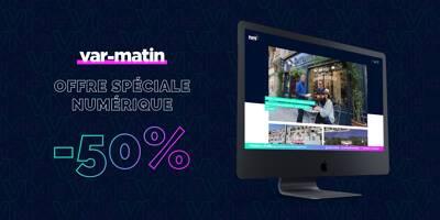 Offre numérique de Var-Matin: l'info de qualité et en illimité à -50% pendant 1 an