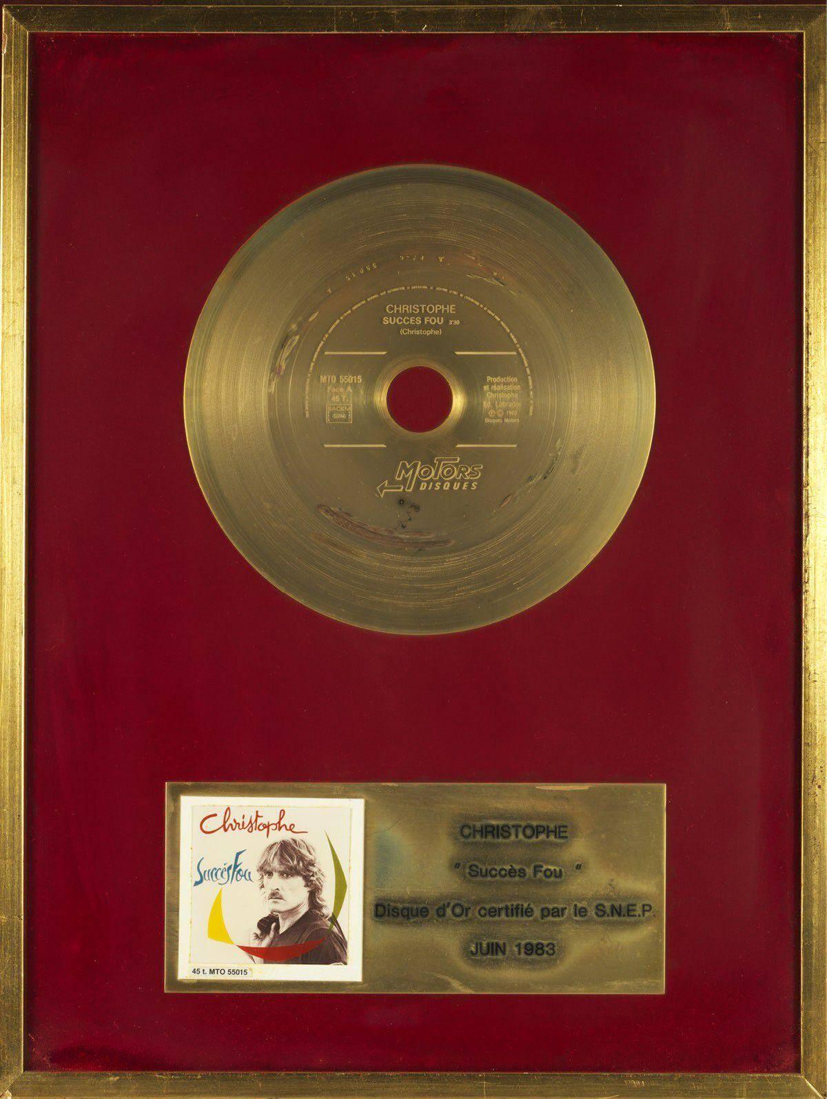 Le disque d'or du 45 Tours Succès Fou acquis 7 500 d.