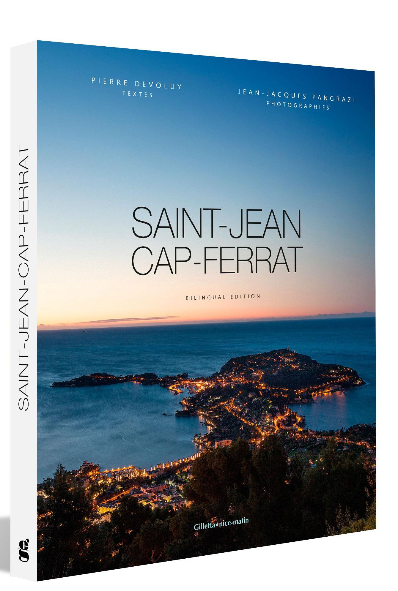 Le nouvel ouvrage des éditions Giletta et signé du photographe  Jean-Jacques Pangrazi met en lumière les plus atours de Saint-Jean-Cap-Ferrat