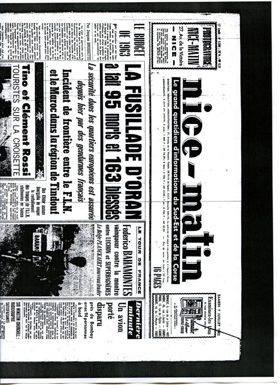 Le terrible massacre d'Oran perpétré le 5 juillet a fait la une de Nice-Matin dès le 6 juillet. Le 7, notre journal donnait un premier bilan.(DR)