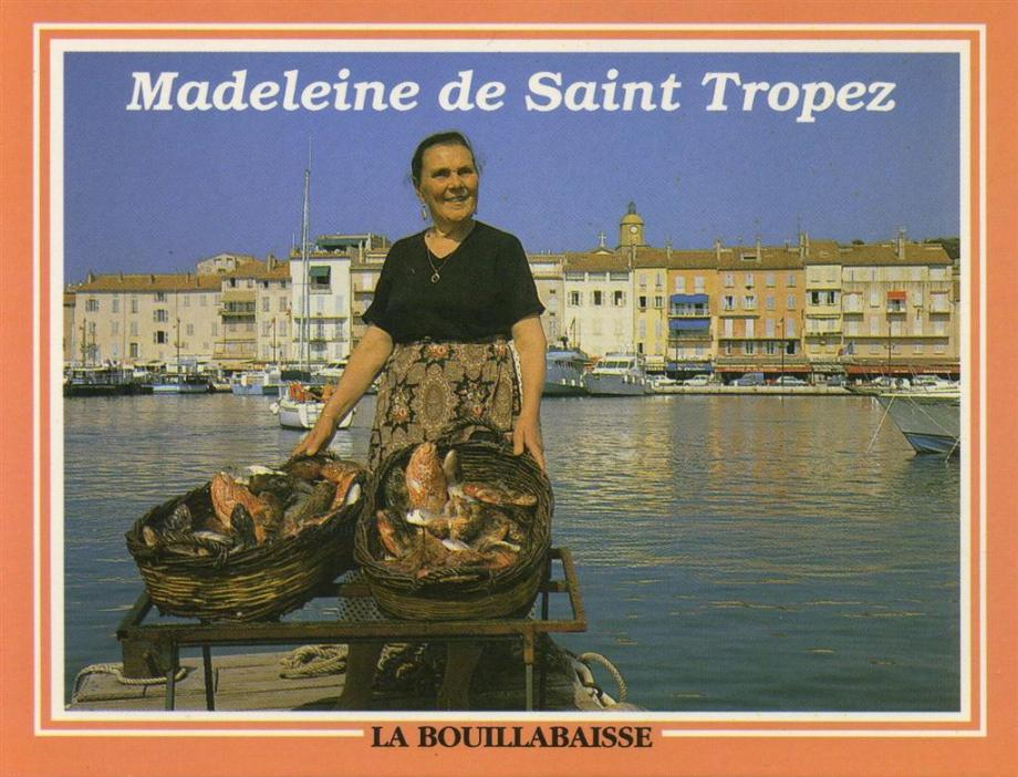Madeleine de Saint-Tropez, reine de la bouillabaisse