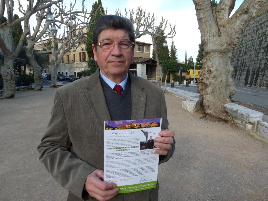 Gabriel Burger met en avant son indépendance politique et ses compétences de gestionnaire.