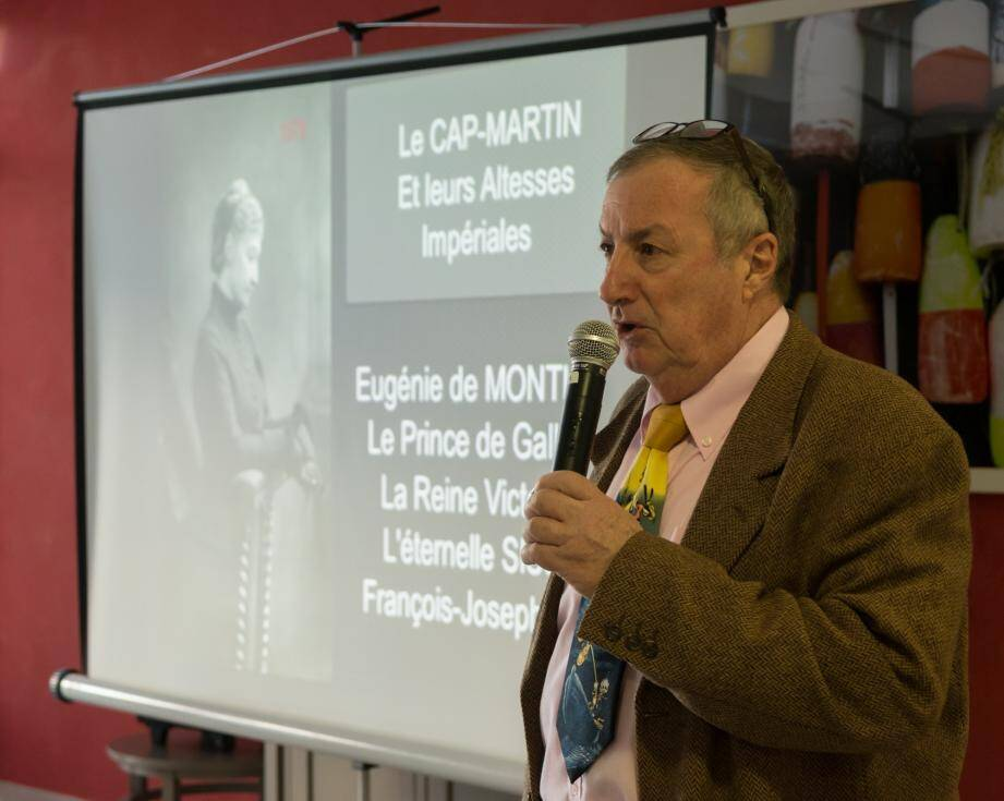 Jean-Claude Volpi a retracé l'histoire des altesses impériales séduites par le Cap-Martin.