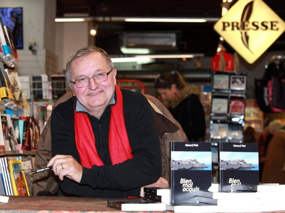Gérard Piel a dédicacé hier son premier roman à la librairie La Joie de Lire.