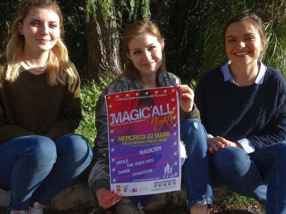 (De gauche à droite) Maeve Silvestro, Manon Moutte et Astrid Saillier invitent les Gardéens à venir à leur nouvelle soirée Magic'all night 2.