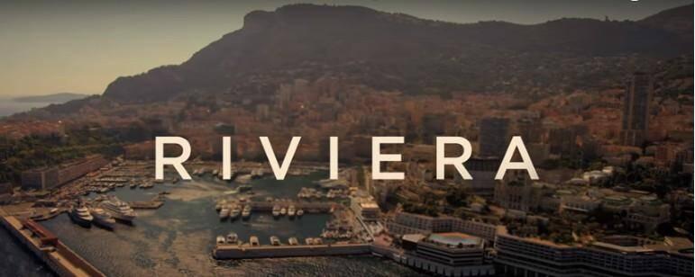 La diffusion de la série Riviera commence le 15 juin prochain.