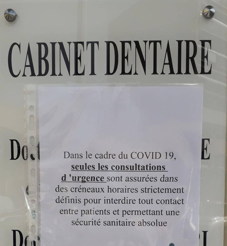 Les opérations dentaires non-urgentes repoussées.