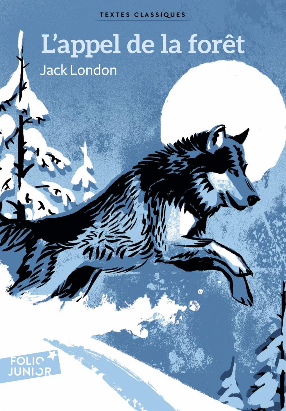 L'appel de la forêt de Jack London.