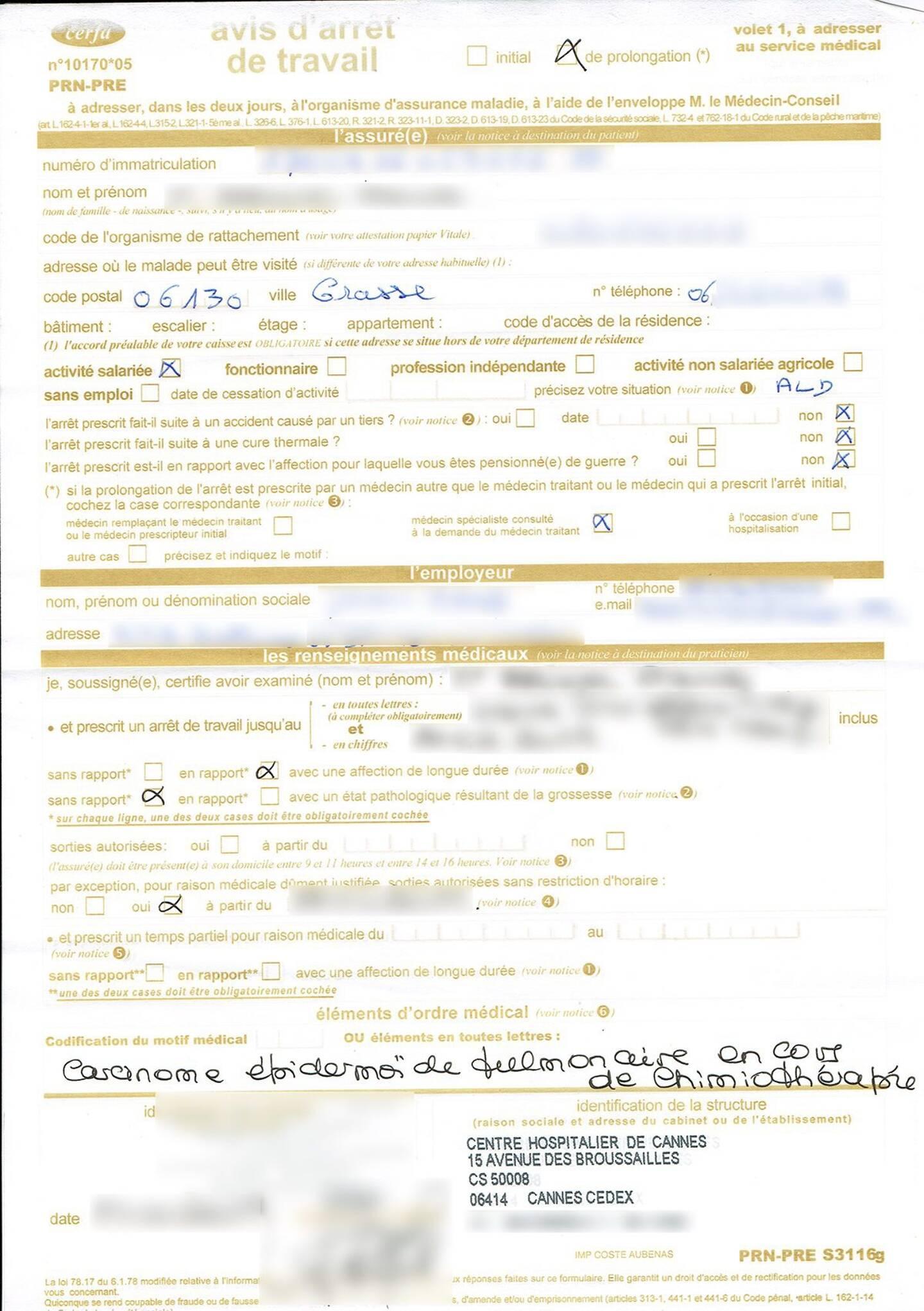 Un arrêt de travail émis par l'hôpital des Broussailles à Cannes. Le site ActuSoins a flouté les informations, mais tout y apparaissait: nom, numéro de sécu, téléphone, adresse, etc. L'hôpital n'y est pour rien. Le document a fuité depuis un forum de la Ligue contre le cancer.